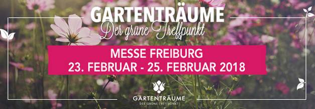 Freiburg Gartenträume 2018